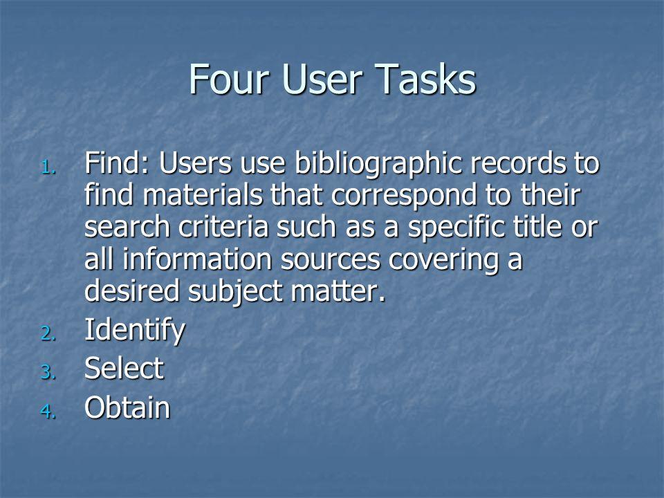 Four User Tasks 1.