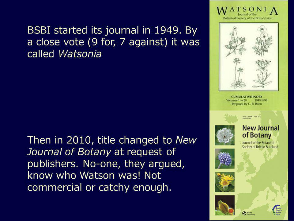 BSBI started its journal in 1949.