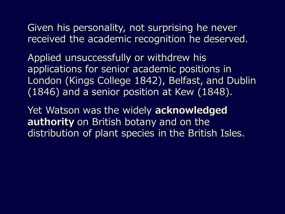 Given his personality, not surprising he never received the academic recognition he deserved.