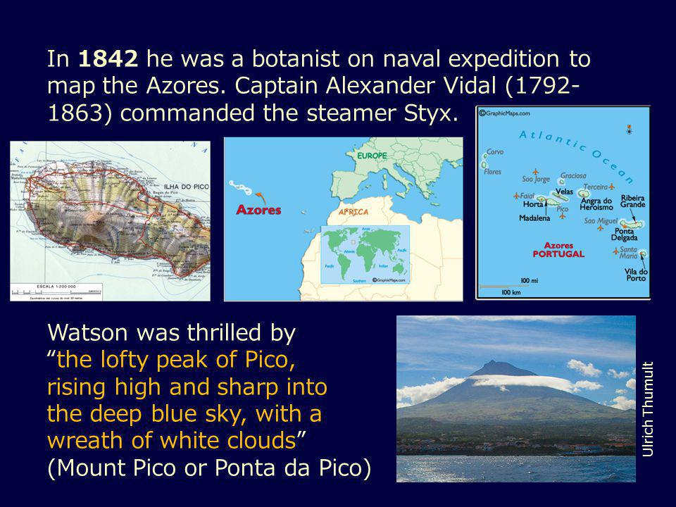 In 1842 he was a botanist on naval expedition to map the Azores.