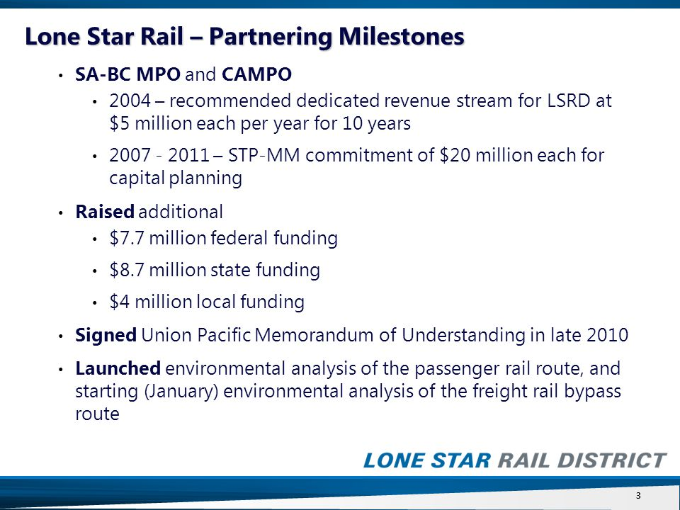 4 Lone Star Rail – What's New Continuing to Build Partnerships  Union Pacific  State of Texas  Regional  Local 4