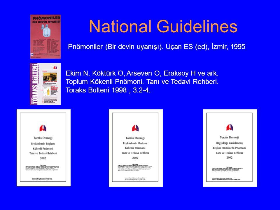 National Guidelines Ekim N, Köktürk O, Arseven O, Eraksoy H ve ark.