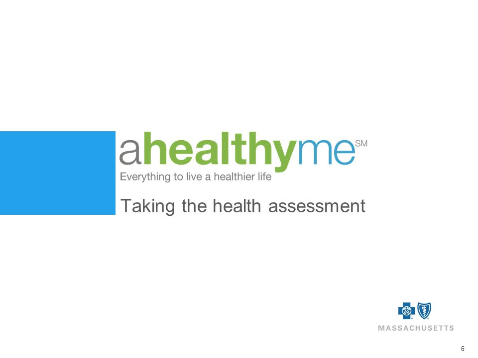 6 Taking the health assessment