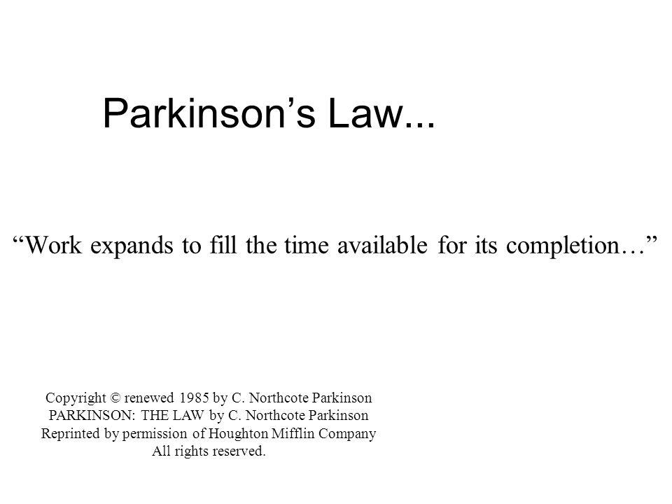2 Parkinson's Law...