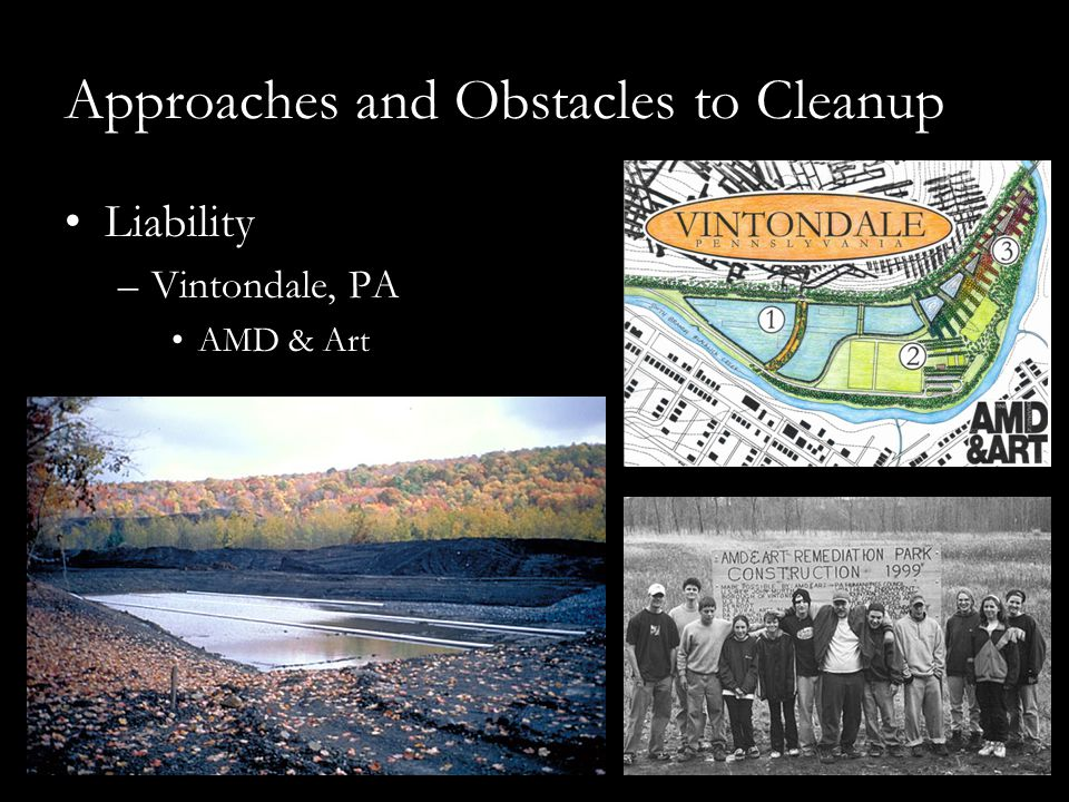 Approaches and Obstacles to Cleanup Liability –Vintondale, PA AMD & Art