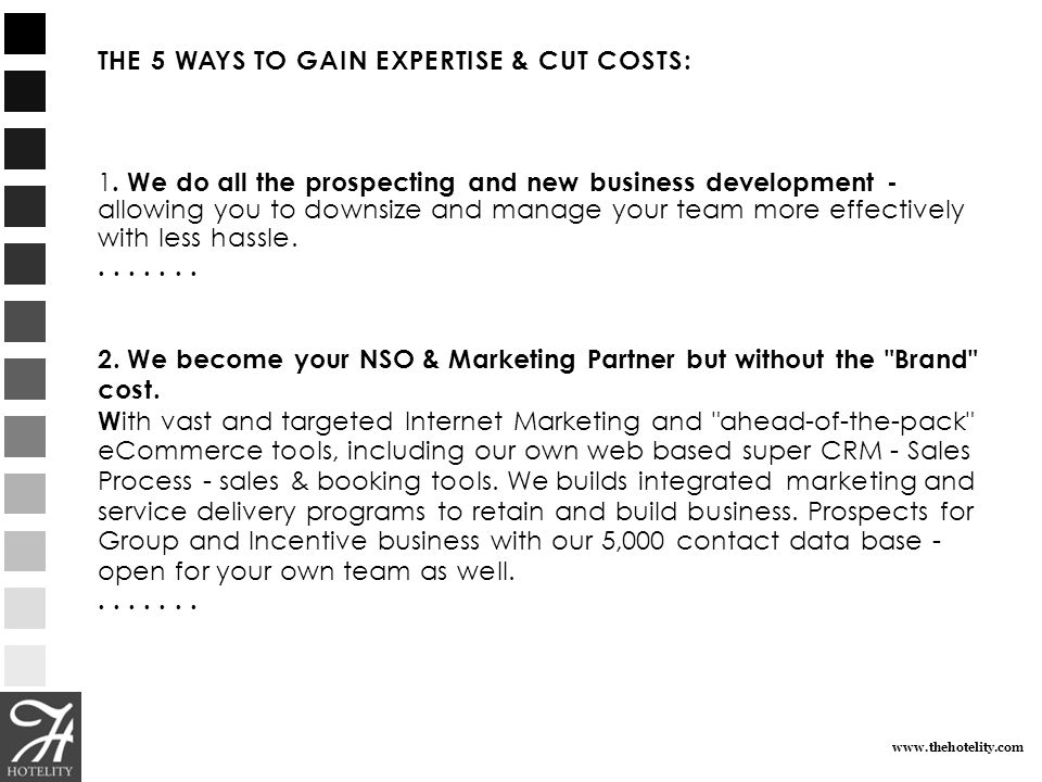 www.thehotelity.com THE 5 WAYS TO GAIN EXPERTISE & CUT COSTS: 3.