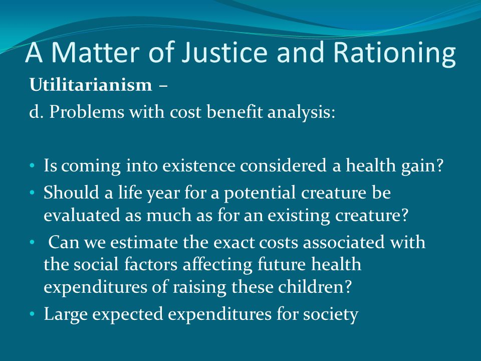 A Matter of Justice and Rationing Utilitarianism – d.