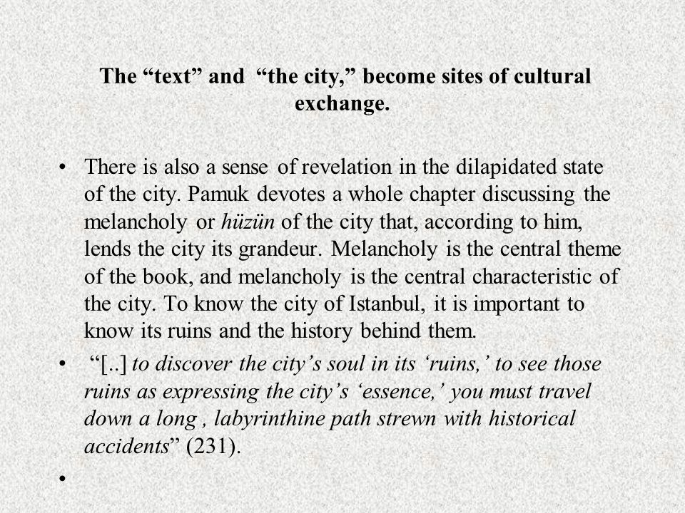 The text and the city, become sites of cultural exchange.