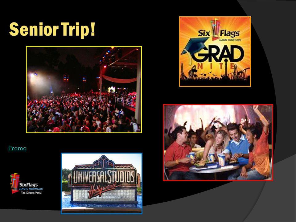 Senior Trip! Promo