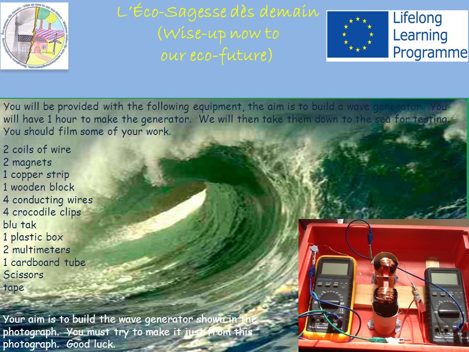 You will be provided with the following equipment, the aim is to build a wave generator.