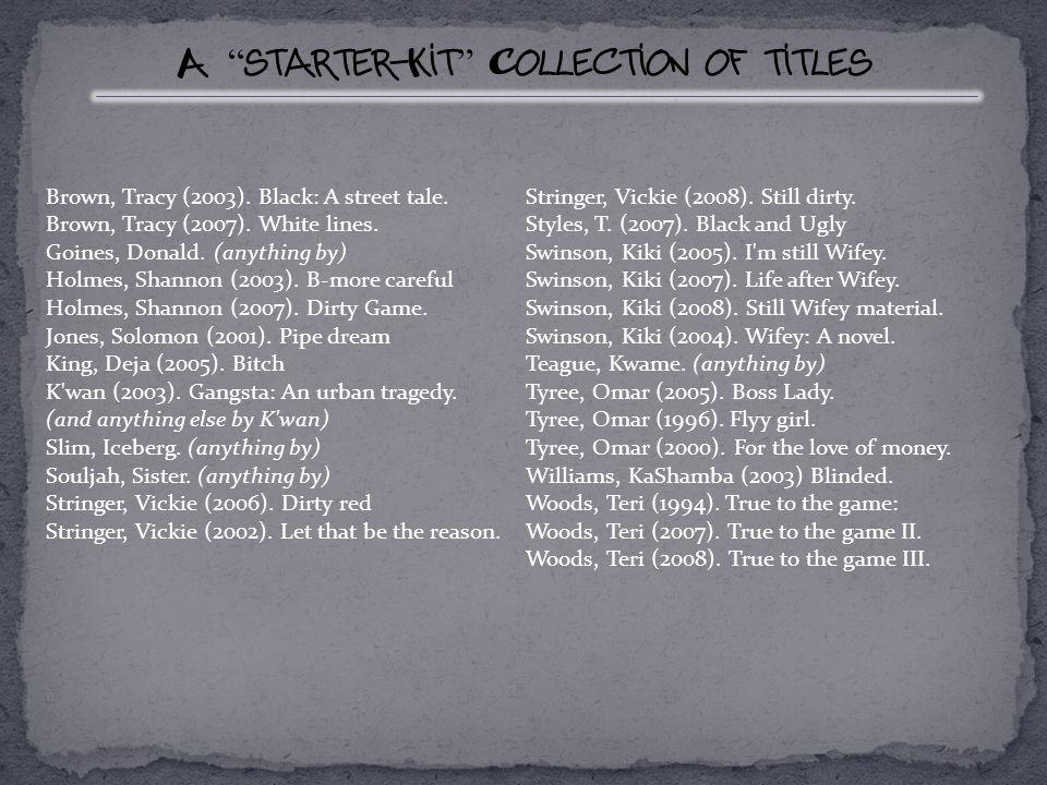 A starter-Kit Collection of titles Brown, Tracy (2003).