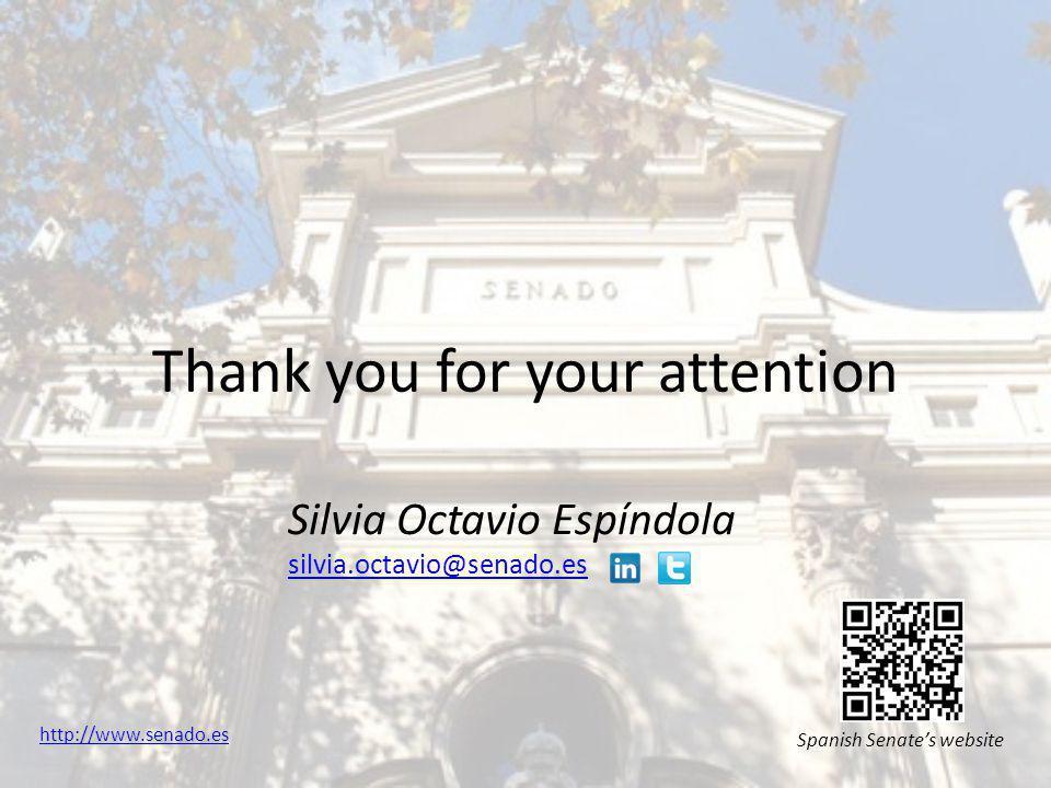 Thank you for your attention Silvia Octavio Espíndola silvia.octavio@senado.es Spanish Senate's website http://www.senado.es