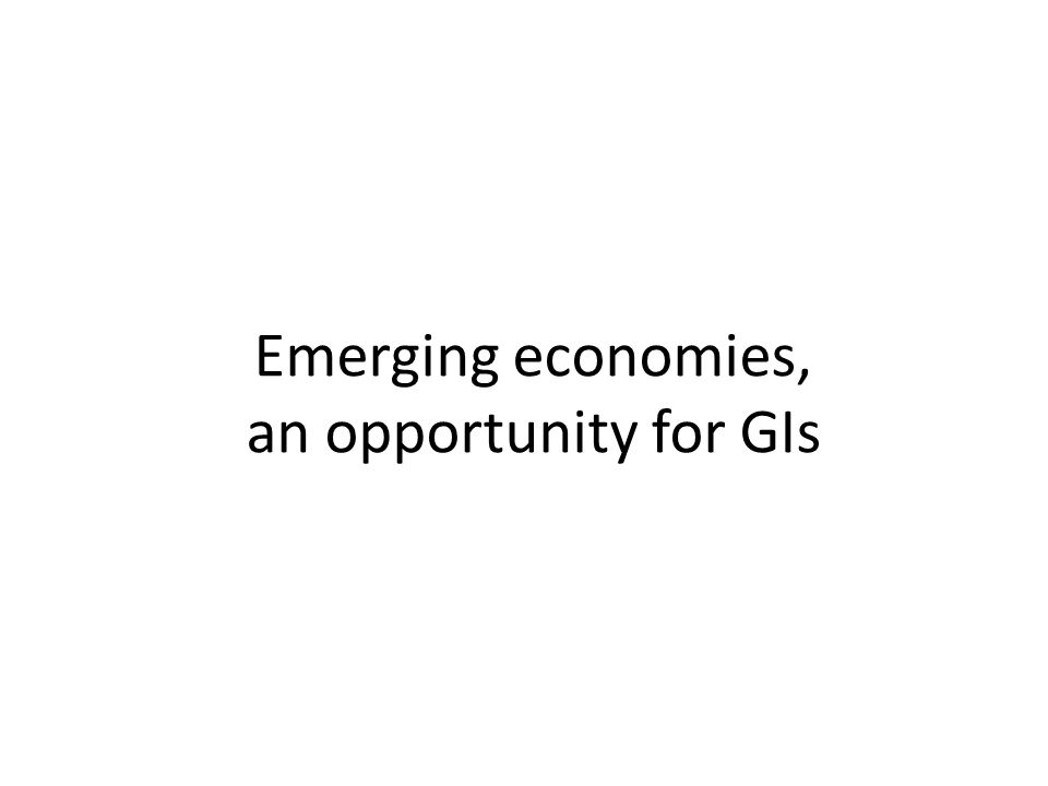 Emerging economies, an opportunity for GIs