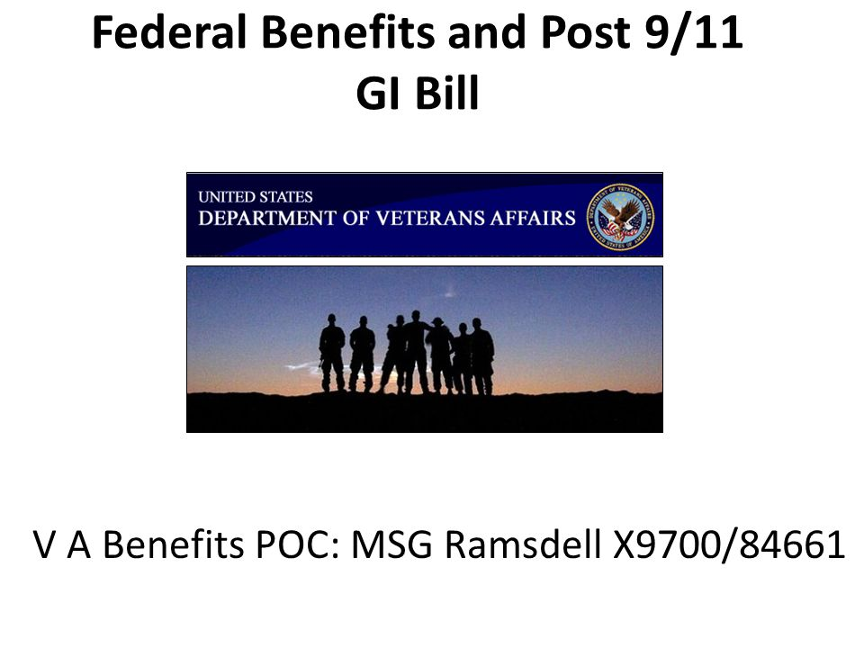 Federal Benefits Disability compensation Veteran's pension programs Free or low-cost medical care through VA hospitals and medical facilities Education & Training Programs  Each state manages it's own benefit programs-- check with VA office in your home state 4 Major Programs:
