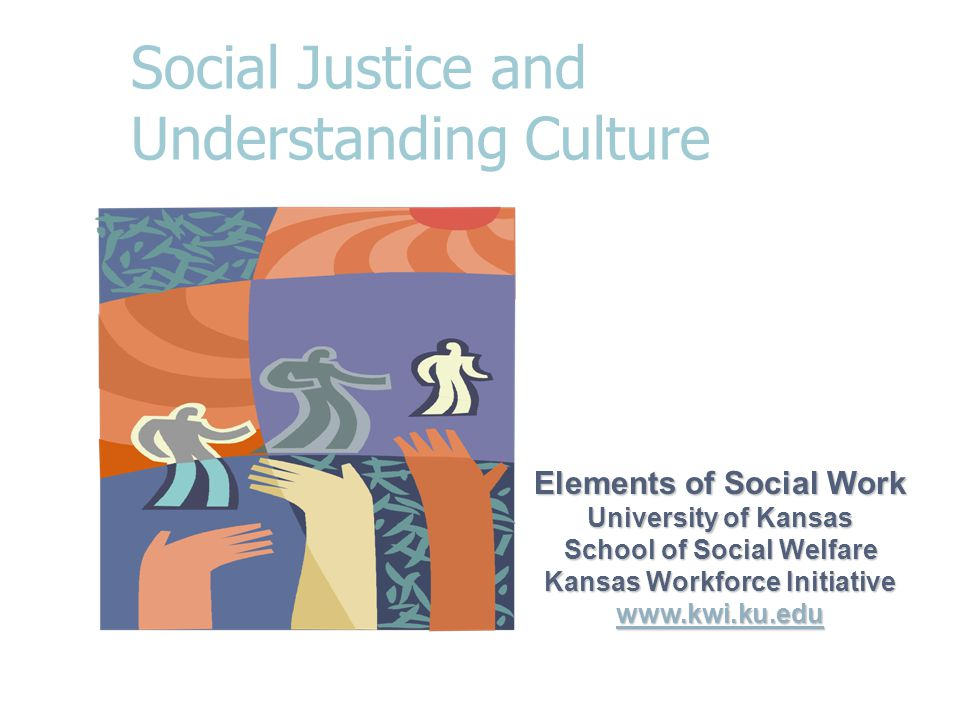 Social Justice and Understanding Culture