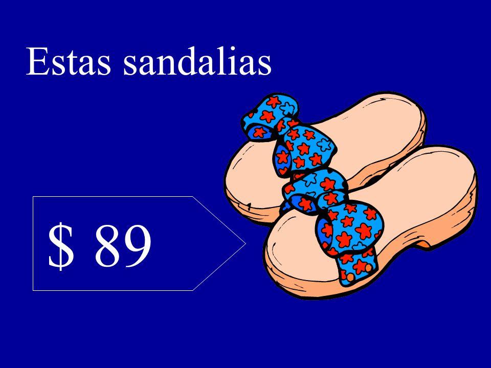 $ 89 Estas sandalias
