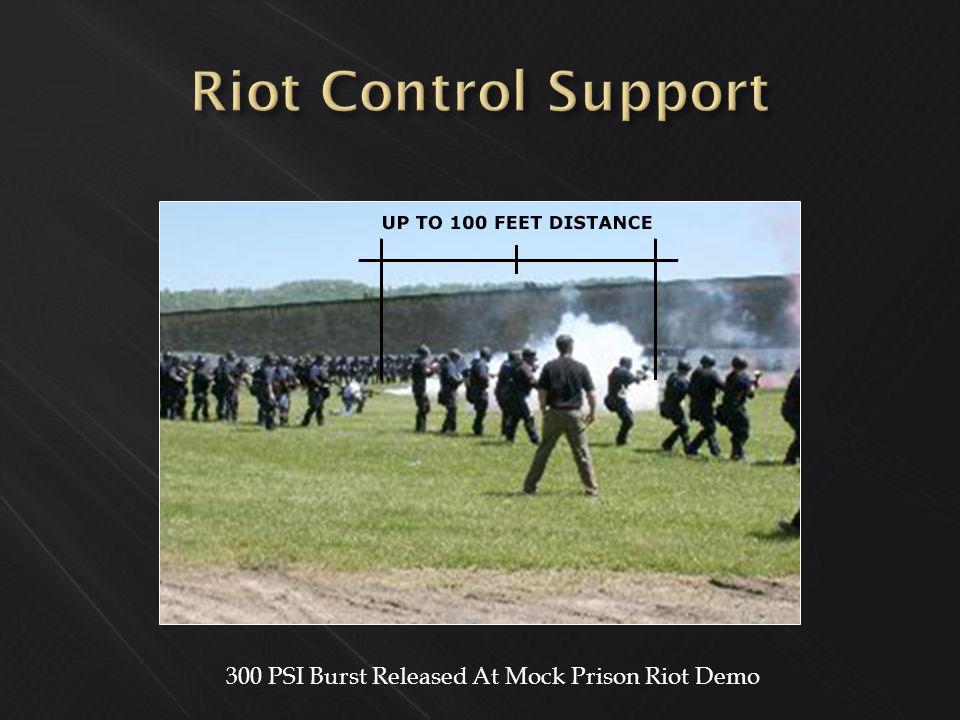 300 PSI Burst Released At Mock Prison Riot Demo