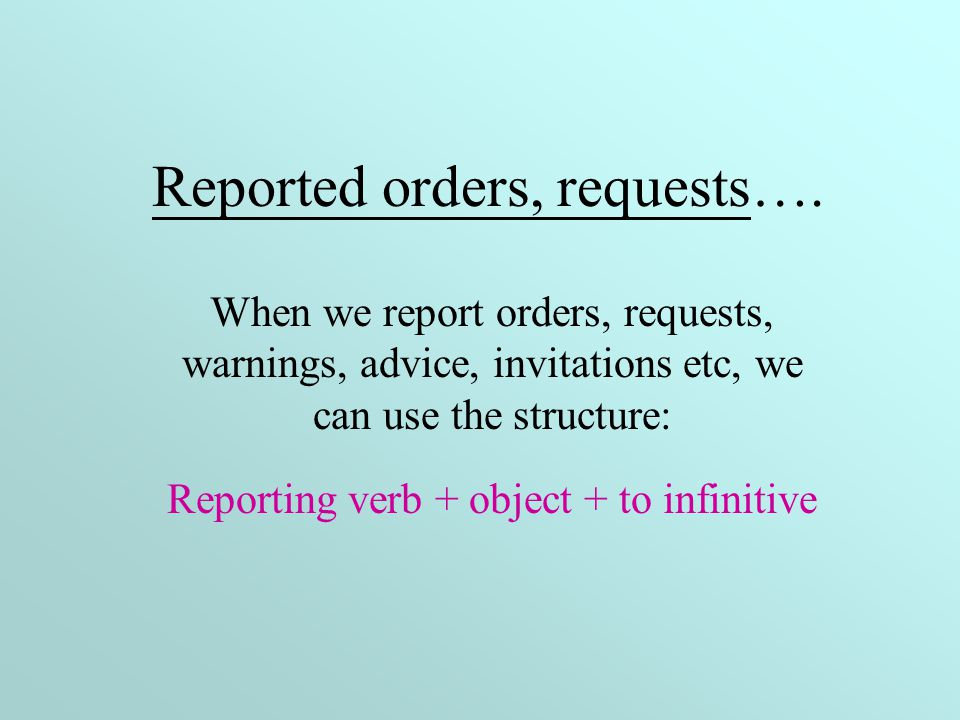 Reported orders, requests….
