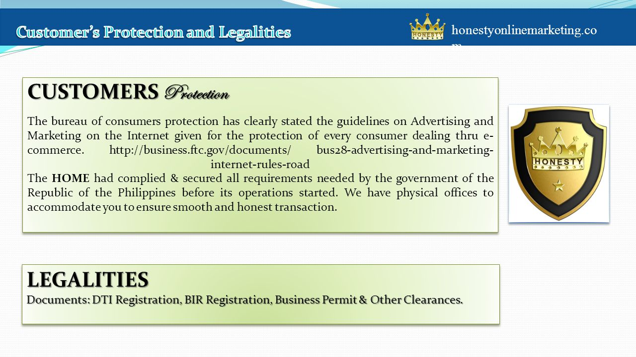 LEGALITIES Documents: DTI Registration, BIR Registration, Business Permit & Other Clearances.