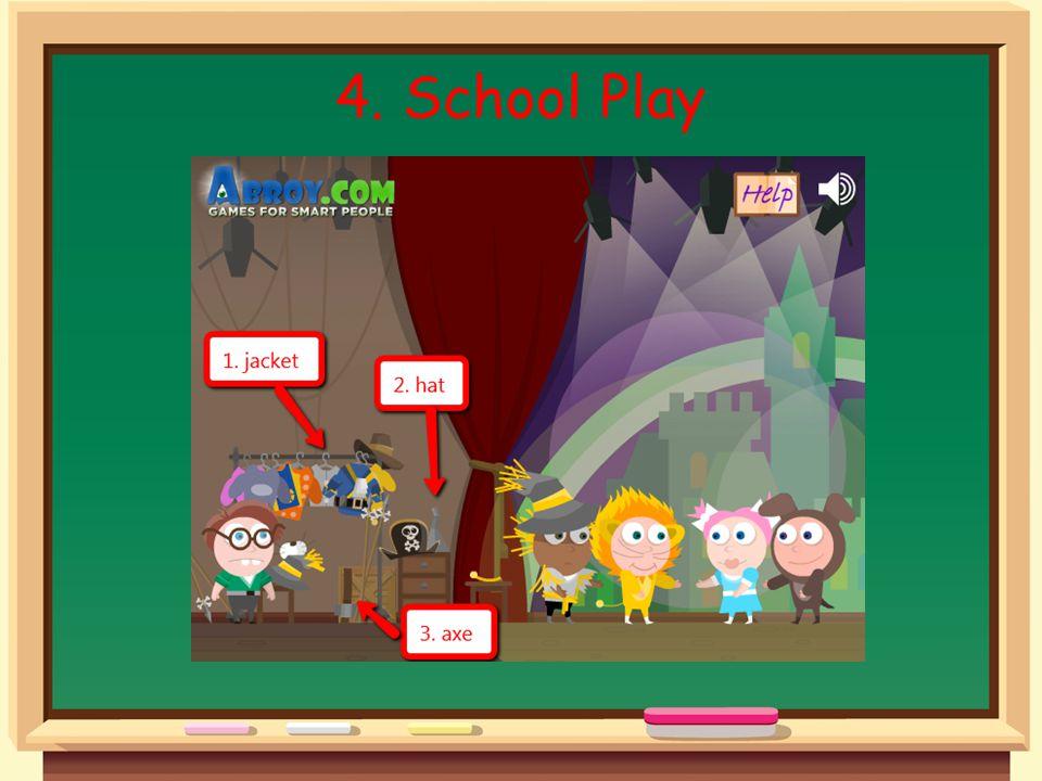 4. School Play