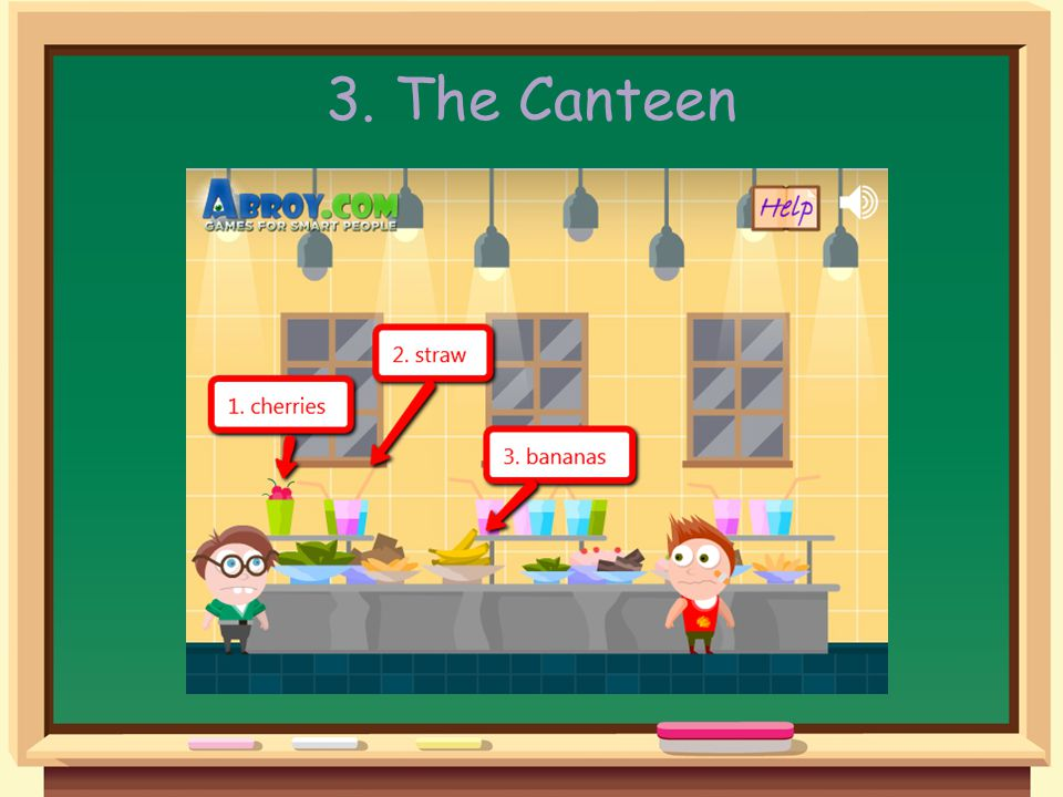The Canteen Help 1.Pick up the glass of cherries just above you and the straw which is in the second glass along on the right.