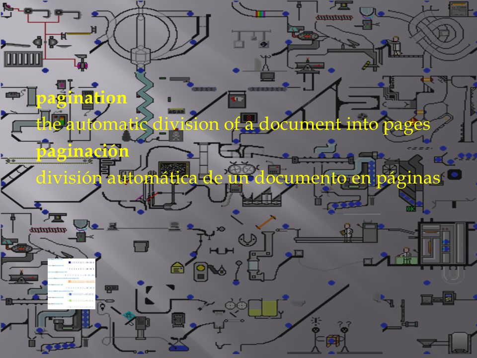 pagination the automatic division of a document into pages paginación división automática de un documento en páginas