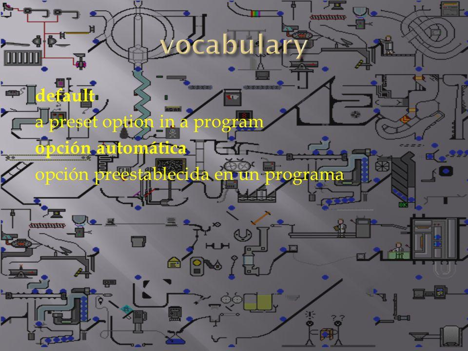 default a preset option in a program opción automática opción preestablecida en un programa