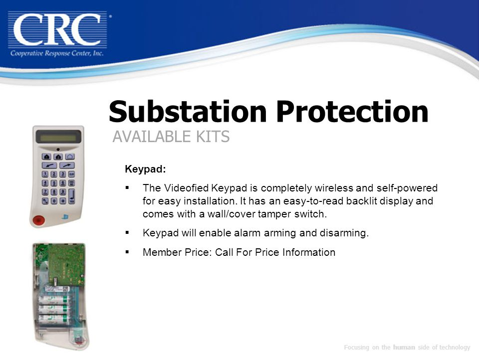 Substation Protection Keypad:  The Videofied Keypad is completely wireless and self-powered for easy installation.