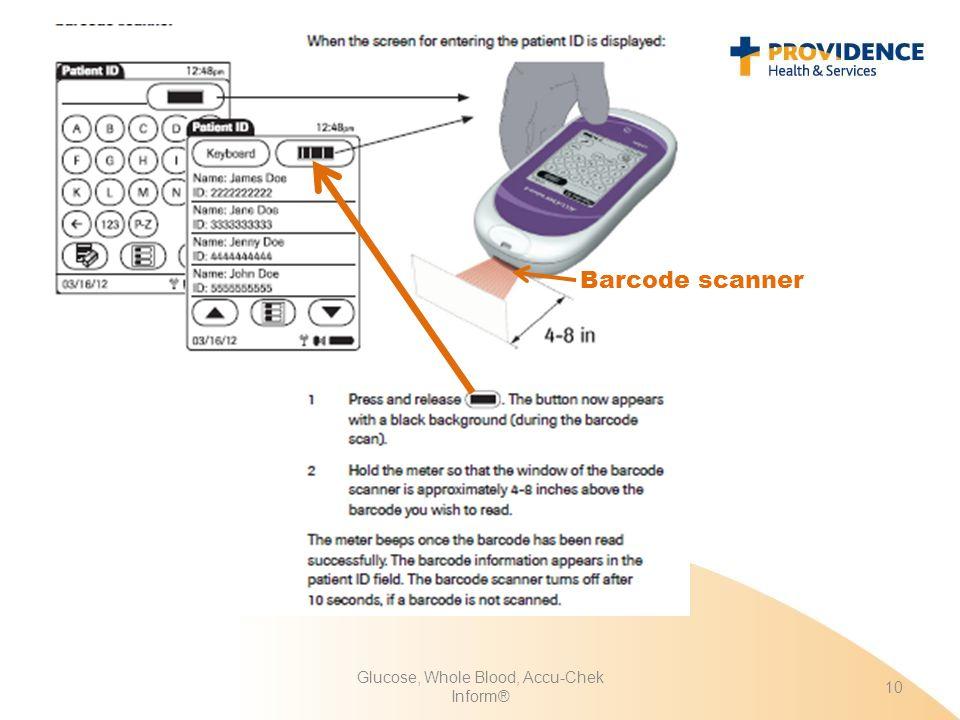 Glucose, Whole Blood, Accu-Chek Inform® 10 Barcode scanner