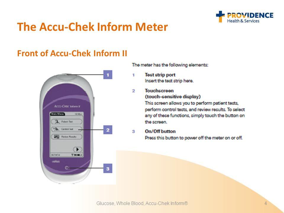 The Accu-Chek Inform Meter Glucose, Whole Blood, Accu-Chek Inform®4 Front of Accu-Chek Inform II