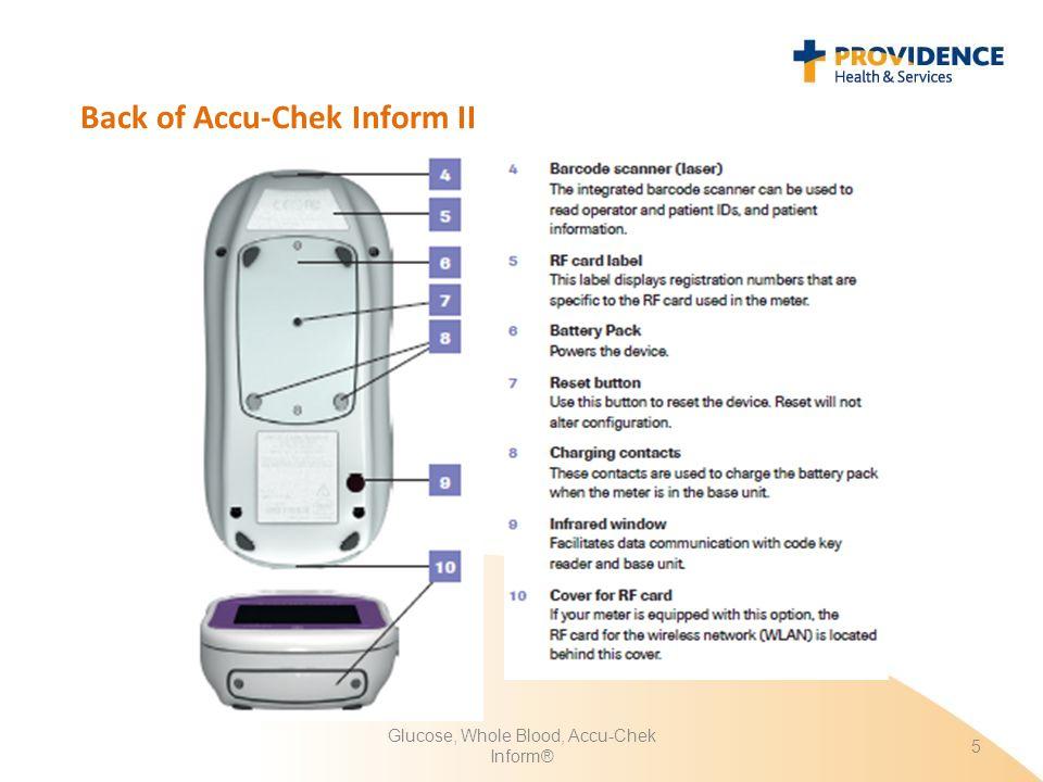 Glucose, Whole Blood, Accu-Chek Inform® 5 Back of Accu-Chek Inform II