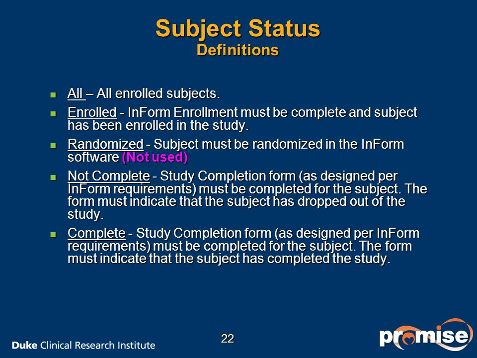 Subject Status Definitions n All – All enrolled subjects.