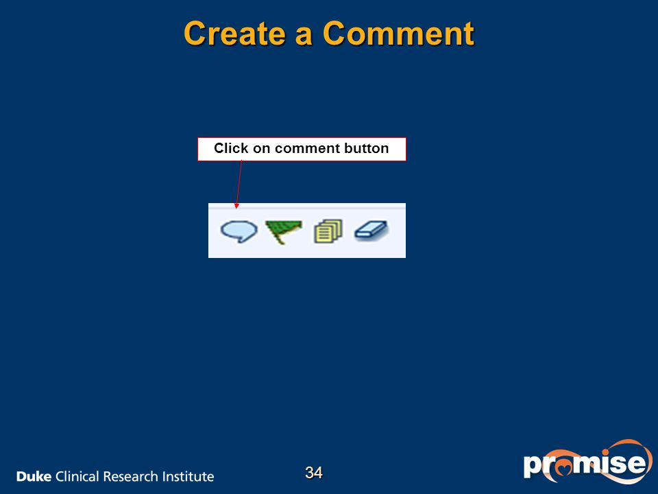 Create a Comment Click on comment button 34