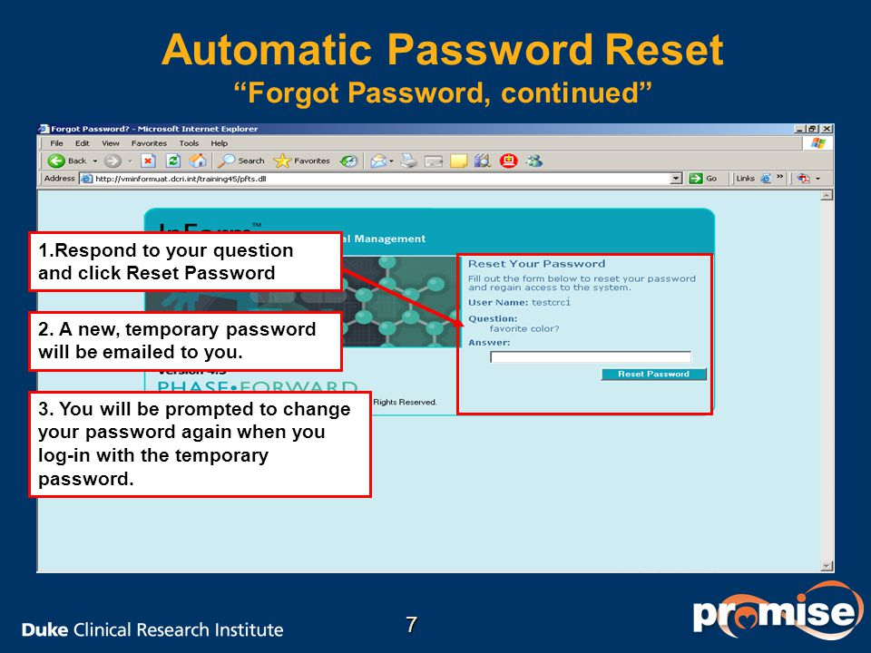 2.A new, temporary password will be emailed to you.