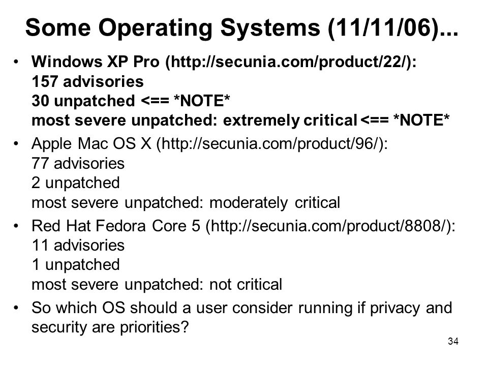34 Some Operating Systems (11/11/06)...