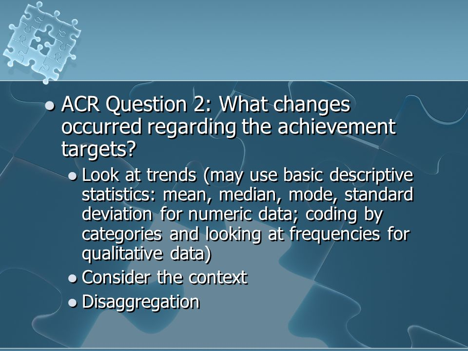 ACR Question 2: What changes occurred regarding the achievement targets.