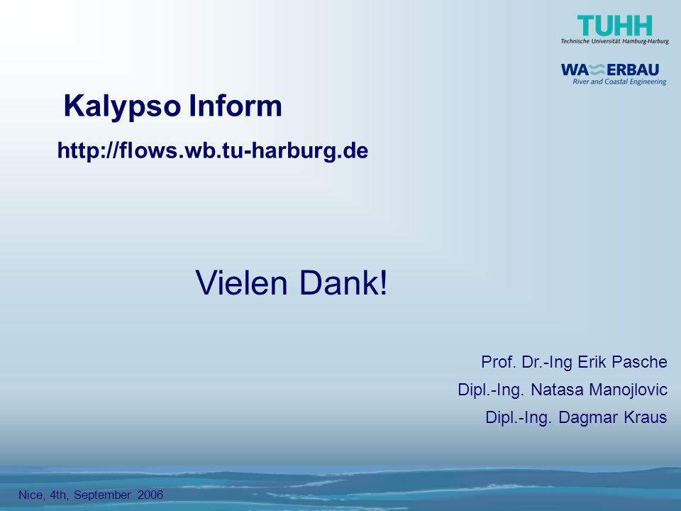 Kalypso Inform Nice, 4th, September 2006 Prof. Dr.-Ing Erik Pasche Dipl.-Ing.
