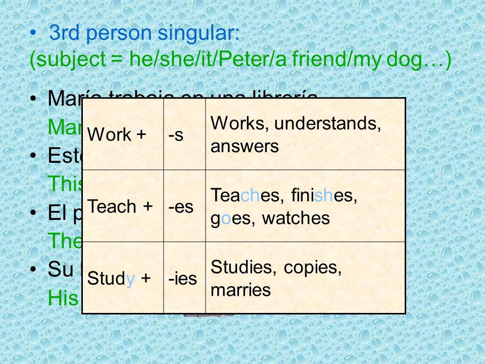 Affirmative sentences Structure: Subject + Verb + … Examples: Ellos viven en Francia They live in France Vivimos en Inglaterra We live in England No c