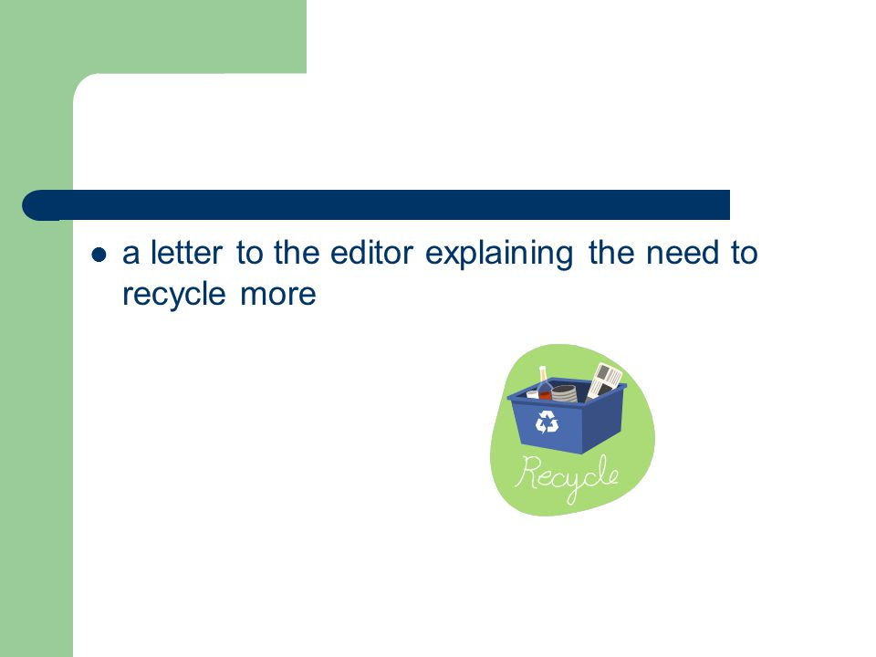 a letter to the editor explaining the need to recycle more