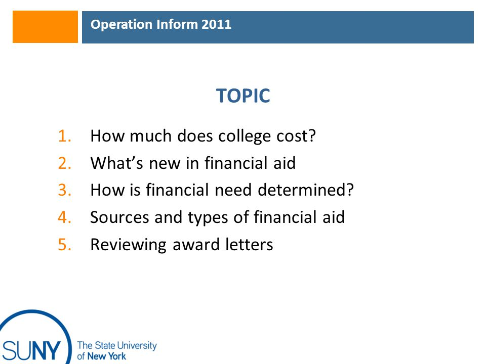 Operation Inform 2011 Net-Price Calculator  By October 2011, all colleges must post net- price calculators on their Web sites  The aim of these calculators is to pinpoint the net price that a family will pay after receiving any scholarships or need-based grants