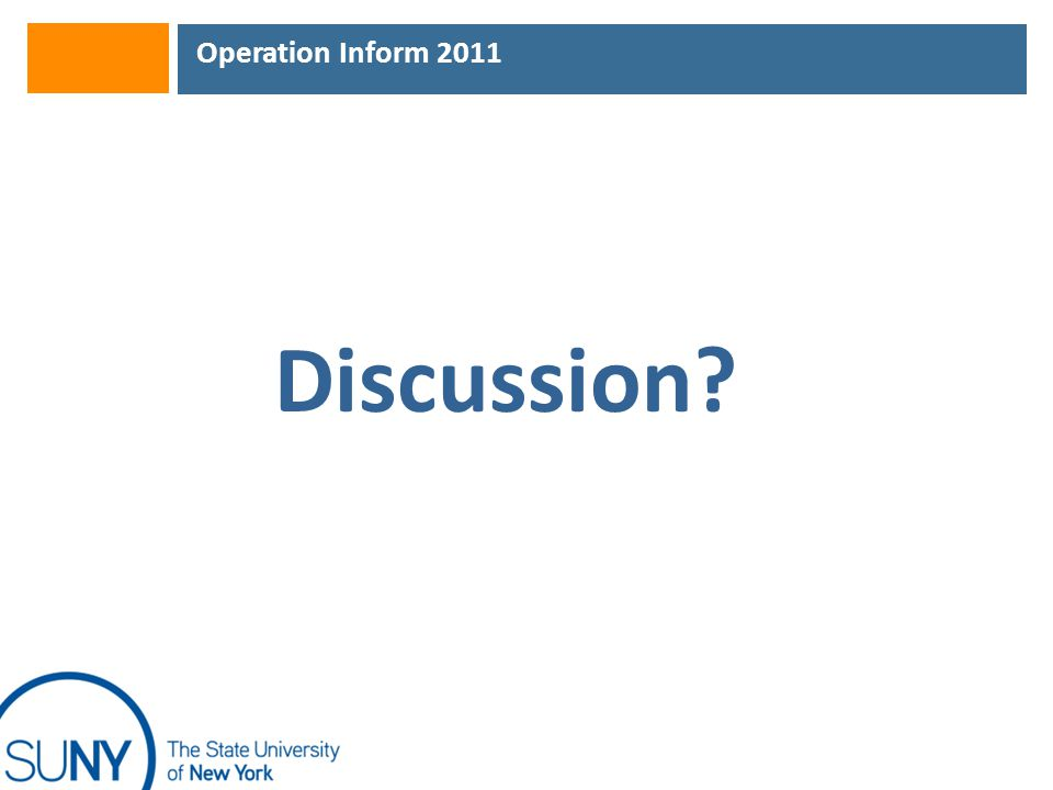 Operation Inform 2011 Discussion?