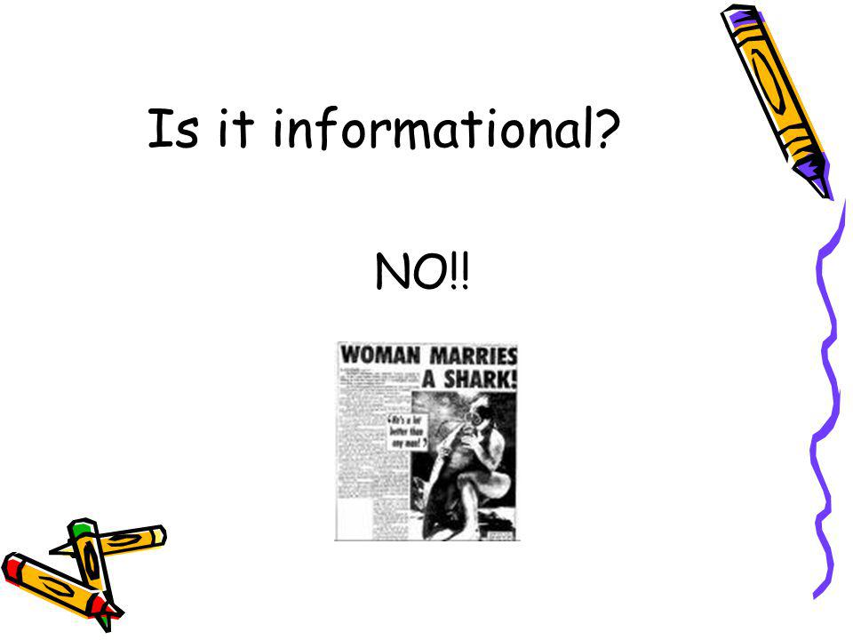 Is it informational? NO!!