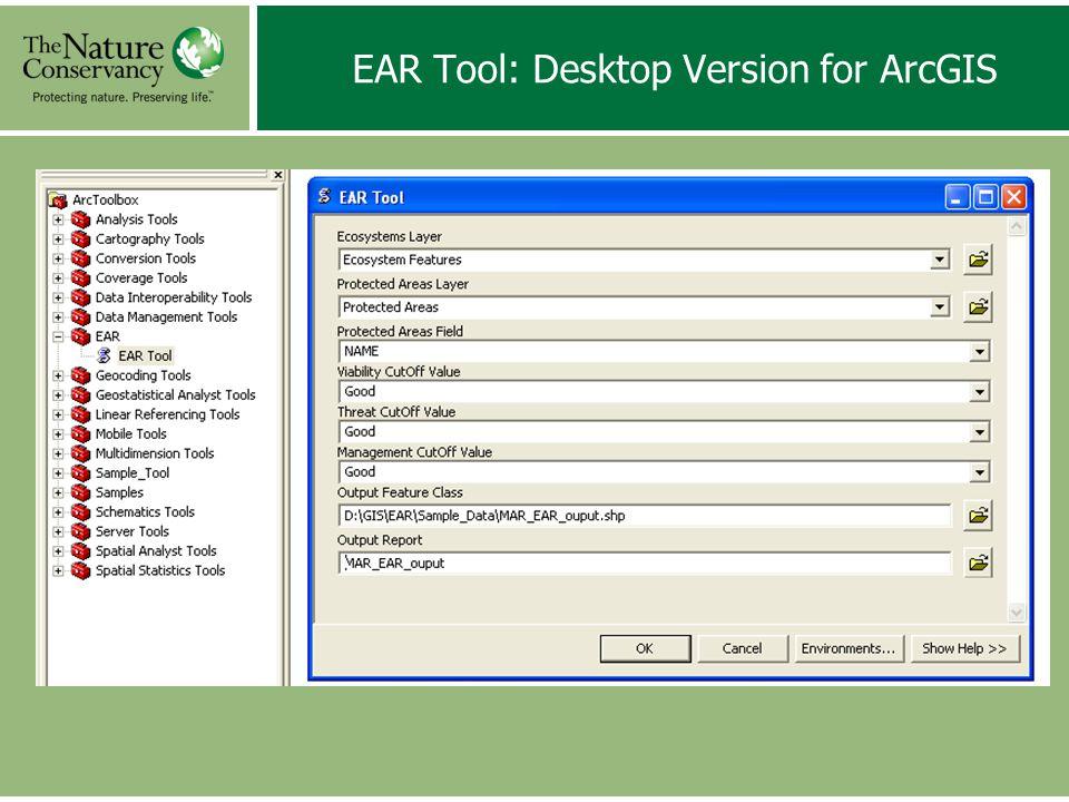 EAR Tool: Desktop Version for ArcGIS