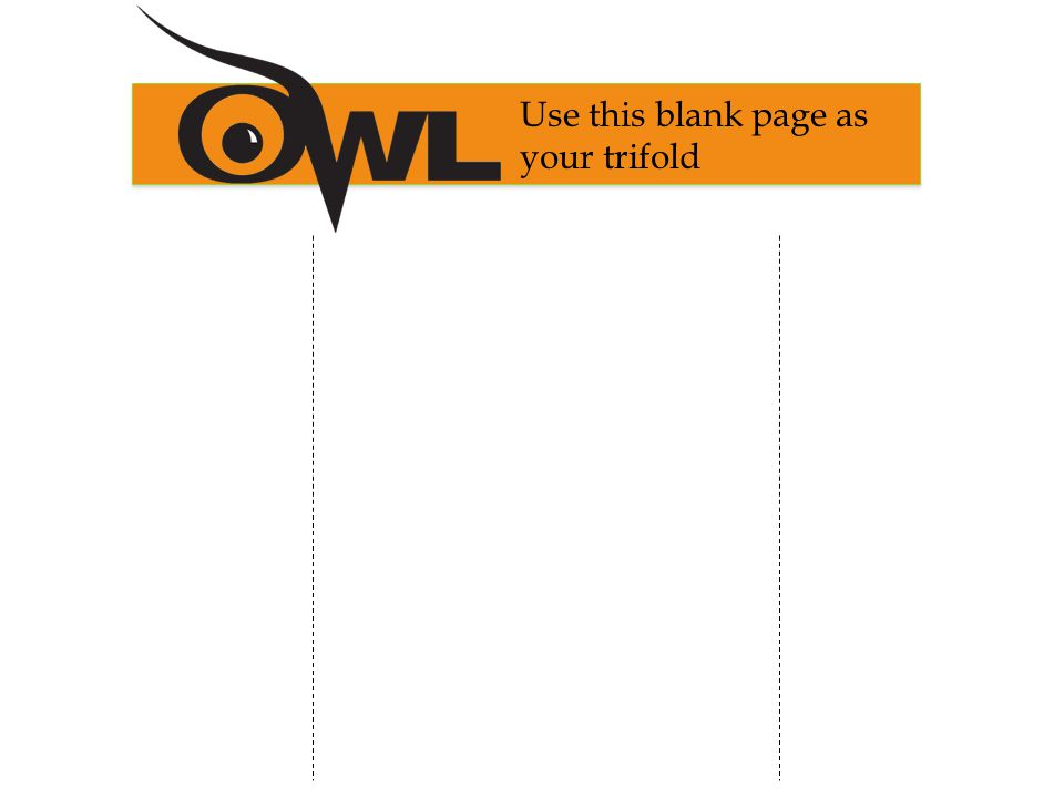 Use this blank page as your trifold