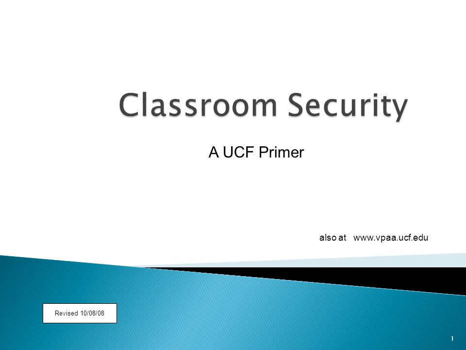 1 A UCF Primer also at www.vpaa.ucf.edu Revised 10/08/08