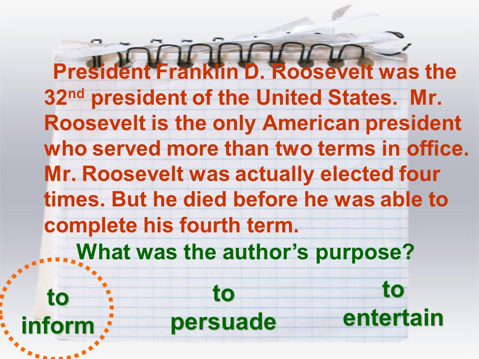 President Franklin D. Roosevelt was the 32 nd president of the United States. Mr. Roosevelt is the only American president who served more than two te