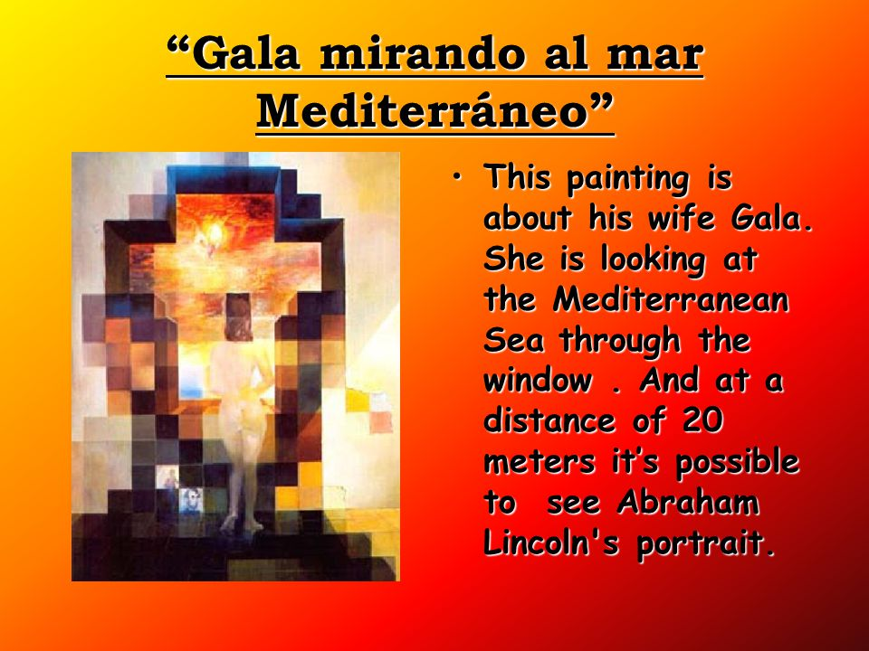 """Gala mirando al mar Mediterráneo"" This painting is about his wife Gala. She is looking at the Mediterranean Sea through the window. And at a distance"