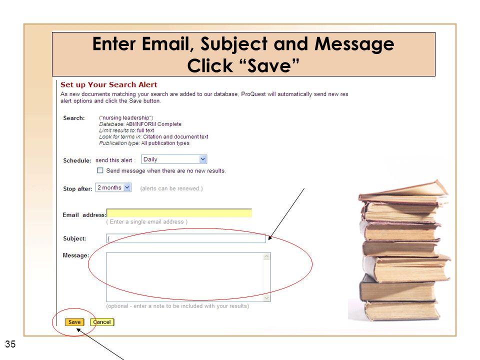36 Journal Title Alert Click on a Journal Title Perform a Publication Search