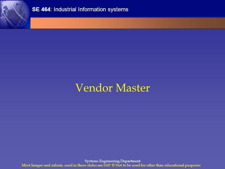 SE 464: Industrial Information systems Most Images and inform.