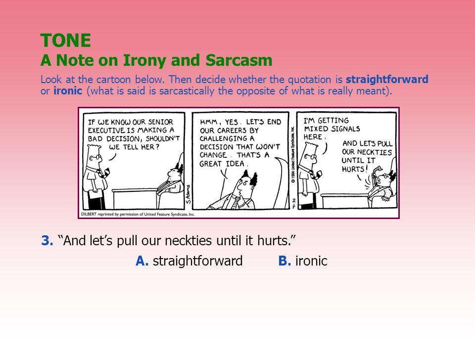 Look at the cartoon below.